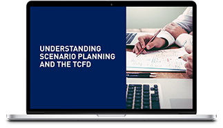 Understanding Scenario Planning & The TCFD