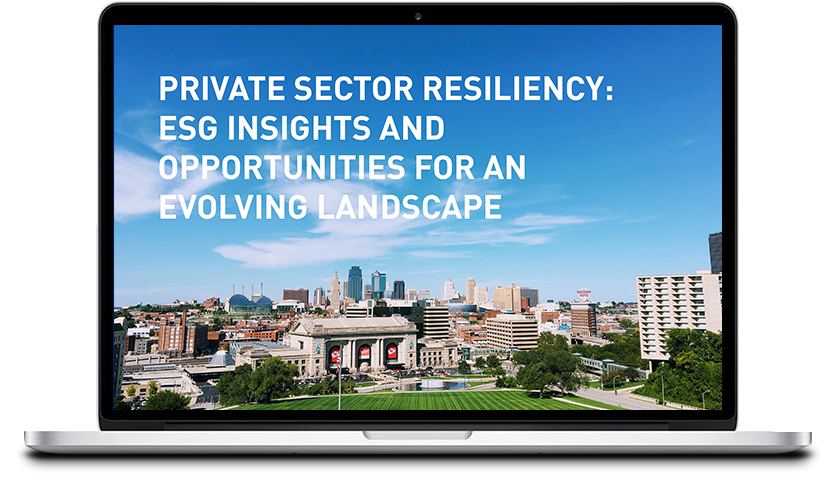 Private Sector Resiliency: ESG Insights and Opportunities for an Evolving Landscape Thumbnail