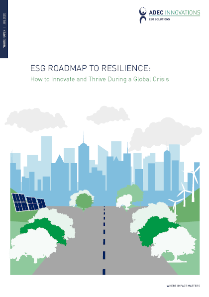 ESG Roadmap to Resilience: How to Innovate and Thrive During a Global Crisis Thumbnail